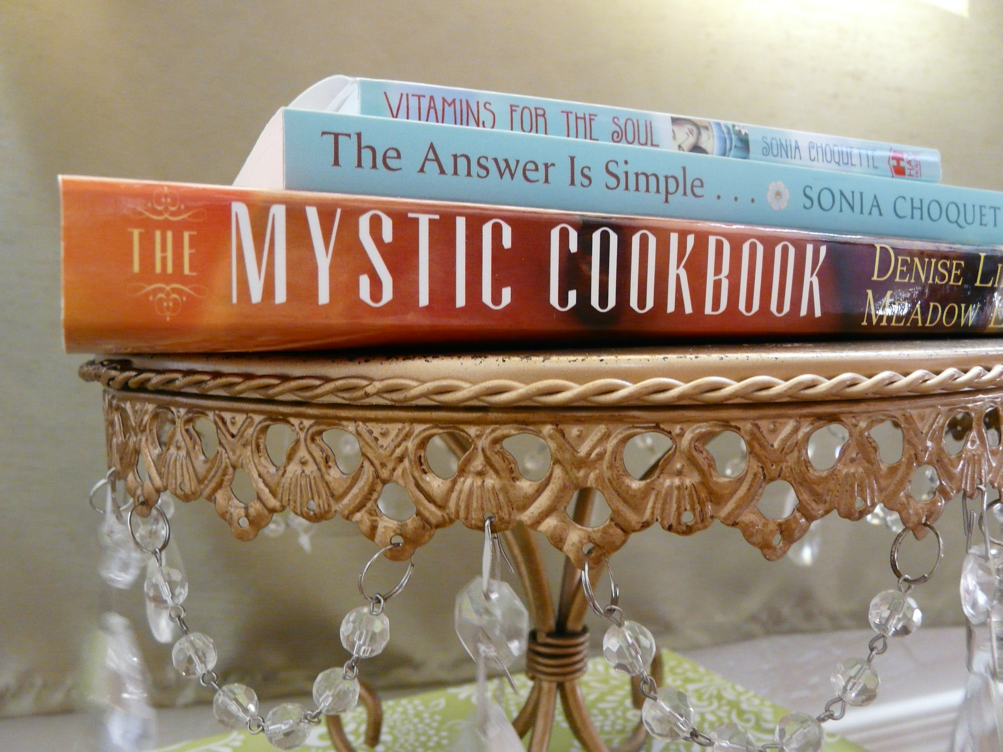 Photo of the Mystic Cookbook by Meadow Linn and Denise Linn, The Answer is Simple by Sonia Choquette and Vitamins for The Soul by Sonia Choquette for a Love and Treasure blog post on The Most Loving People Of Our Time Written by Haydee Montemayor