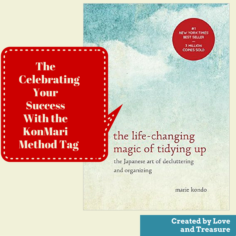 The Celebrating Your Success With the KonMari Method Tag Created by Haydee Montemayor from Love and Treasure website blog you can find at www.loveandtreasure.com