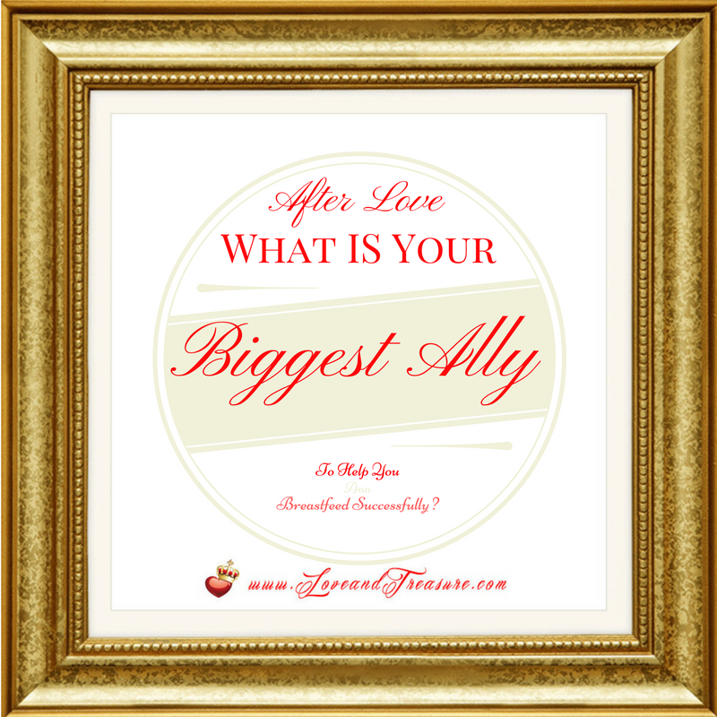 After Love, What's Your Biggest Ally To Help You Breastfeed Successfully? by Haydee Montemayor from Love and Treasure blog found on www.loveandtreasure.com