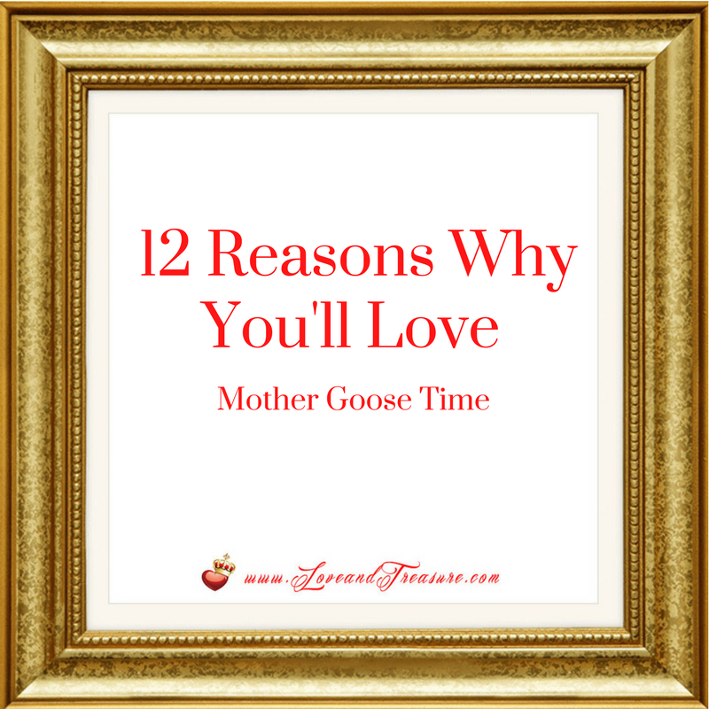 10 Reasons You'll Love Mother Goose Time 4.14.17 by Haydee Montemayor from Love and Treasure blog www.loveandtreasure.com