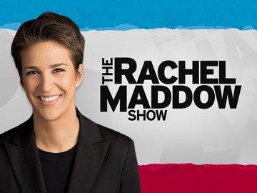 The Rachel Maddow Show on Love and Treasure blog www.loveandtreasure.com by Haydee Montemayor